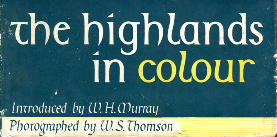 W.S. Thomson - The Highlands in Colour - Cover title