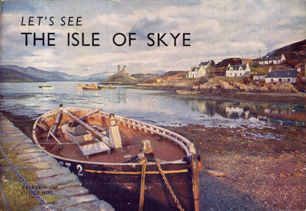 Let's See - Isle of Skye - Kyleakin and Castle Moil